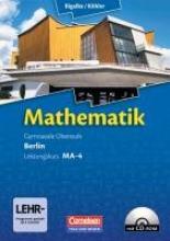 Bigalke, Anton,   Kuschnerow, Horst,   Köhler, Norbert,   Ledworuski, Gabriele Mathematik Sekundarstufe II Leistungskurs MA-4 Qualifikationsphase. Schülerbuch Berlin