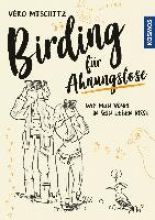 Mischitz, Véro Birding für Ahnungslose