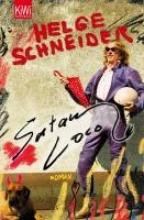 Schneider, Helge Satan loco