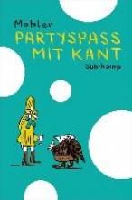 Mahler, Nicolas Partyspa mit Kant