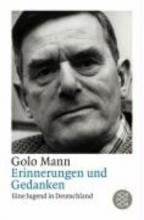Mann, Golo Erinnerungen und Gedanken. Eine Jugend in Deutschland