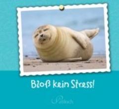 Blo kein Stress!