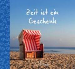 Burghof, Bettina Zeit ist ein Geschenk