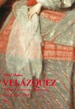 Moser, Wolf Velázquez - Schlüssel zu seinem Gesamtwerk