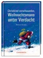 Christkind verschwunden, Weihnachtsmann unter Verdacht