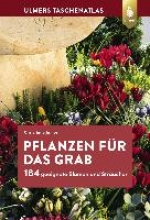 James, Christiane Pflanzen für das Grab