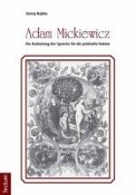 Hajdas, Georg Adam Mickiewicz - Die Bedeutung der Sprache für die polnische Nation