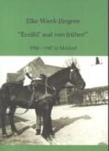 Wierk-Jürgens, Elke Erzähl mal von Früher