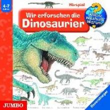 Weinhold, Angela Wir erforschen die Dinosaurier