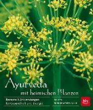 Rosenberg, Kerstin Ayurveda mit heimischen Pflanzen