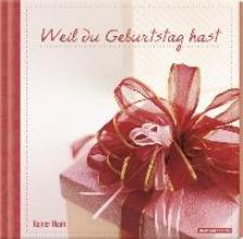 Geschenkbuch - Weil du Geburtstag hast - (16 x 16,5)