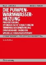 Ihle, Claus,   Prechtl, Franz Der Heizungsingenieur 2: Die Pumpen-Warmwasserheizung