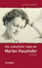 Krisper, Marlene Das ordentliche Leben der Marlen Haushofer