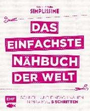 Colin, S.,   Mallet, S. Simplissime - Das einfachste Nähbuch der Welt