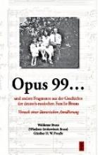Bruns, Waldemar Opus 99... und andere Fragmente aus der Geschichte der deutsch-russischen Familie Bruns