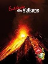 Schmincke, Hans-Ulrich Entdecke die Vulkane