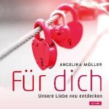Müller, Angelika Für dich