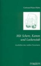 Kuse-Hahn, Gertraud Mit Schere, Kamm und Lockenstab
