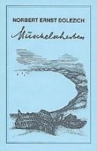 Dolezich, Norbert Muschelscherben