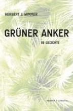 Wimmer, Herbert J. Grüner Anker