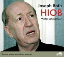 Roth, Joseph Hiob. 2 CDs