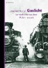 Kalka, Joachim Gaslicht