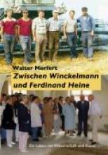 Merfert, Walter Zwischen Winckelmann und Ferdinand Heine
