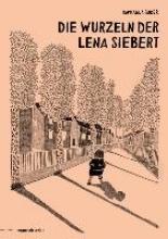 Buder, Raphaela Die Wurzeln der Lena Siebert