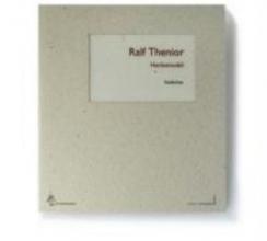 Thenior, Ralf Herbstmobil