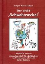 Albeck, Wilfried Der groe `Schwobaseckel`