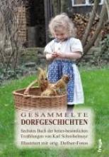 Schreibelmayr, Karl Gesammelte Dorfgeschichten