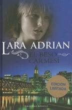 Adrian, Lara El Beso Carmesi = Kiss of Crimson