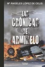 De Celis, M`angeles Lopez Las cronicas de Armikelo The Chronicles of Armikelo