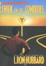 , Ethiek en de Condities