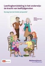 Carla van Eldik Thieme, Leo  Pauw, Marlies  Sneller, Roos  Havelaar Leerlingbemiddeling in het onderwijs