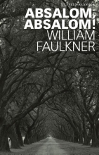 William  Faulkner Absalom, Absalom!