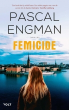 Pascal Engman , Femicide