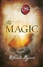 Rhonda Byrne , The Magic