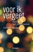 Christine  Bryden, Sarah  Minns Voor ik vergeet