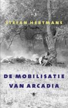 Stefan Hertmans , De mobilisatie van Arcadia