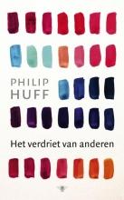 Philip  Huff Het verdriet van anderen