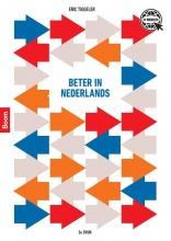 Eric Tiggeler , Beter in Nederlands