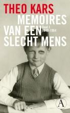 Theo  Kars Memoires van een slecht mens 1 1940-1964