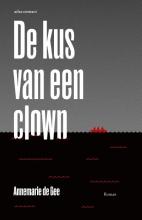 Annemarie de Gee De kus van een clown
