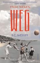 R.C. Sherriff , Twee weken weg