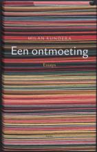 Milan  Kundera Een ontmoeting