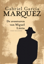 Gabriel  García Márquez Avonturen van Miguel Littin