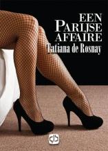 Tatiana de Rosnay Een Parijse affaire - grote letter uitgave