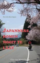 Gijs van Middelkoop Japanners komen nooit te laat