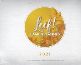Annemarie van Heijningen-Steenbergen , LEEF! Familieplanner 2021